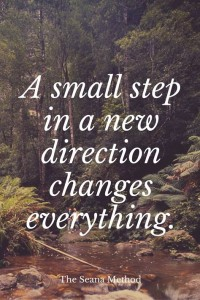A small step changes everything. Where do I start?